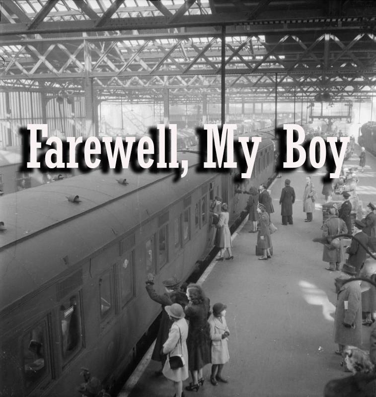 Farewell my boy